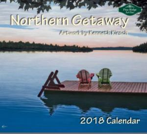 New 2018 Calendar Northern Getaway by Kenneth Kirsch Coming Soon